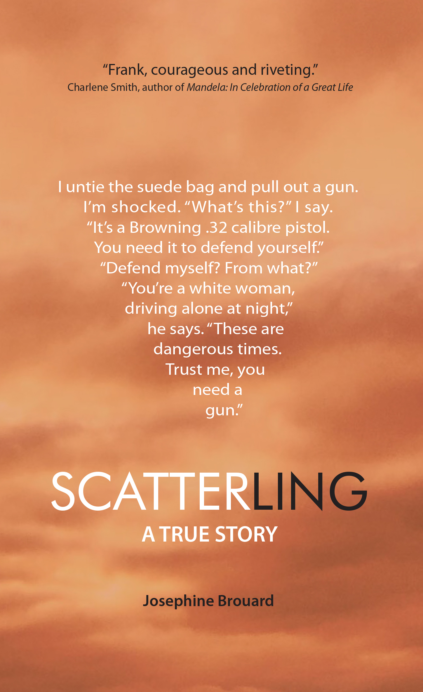 Scatterling - A True Story - Josephine Brouard